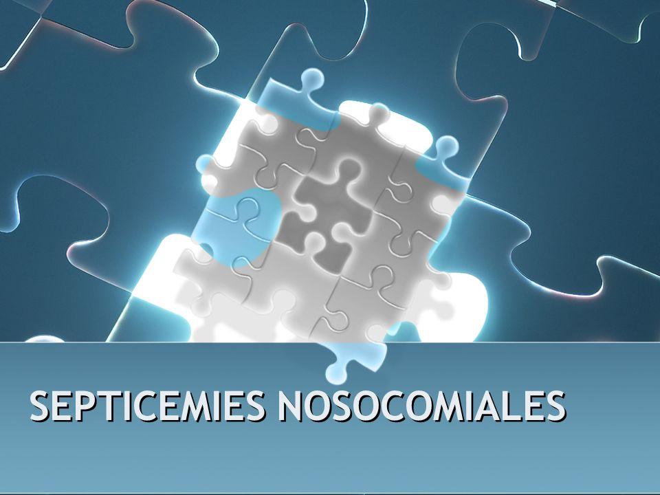 Définitions (9) Septicémie nosocomiale : Une septicémie est dite nosocomiale si elle apparaît au cours ou à la suite d une hospitalisation et si elle était absente à l admission à l hôpital.