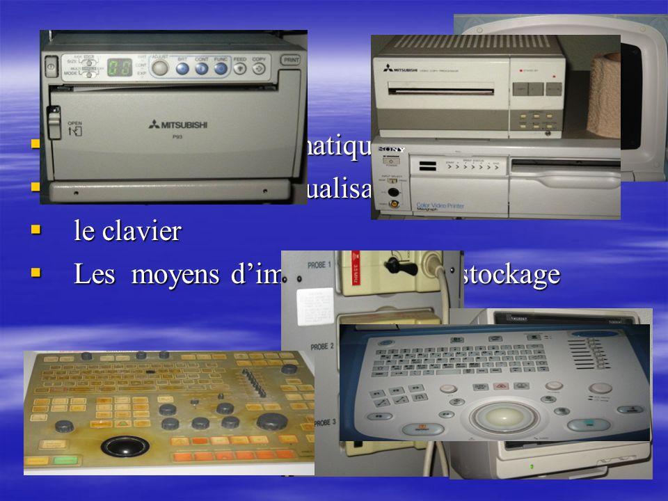 d'un système informatique d'un système informatique d'un système de visualisation d'un système de visualisation le clavier le clavier Les moyens dimpr