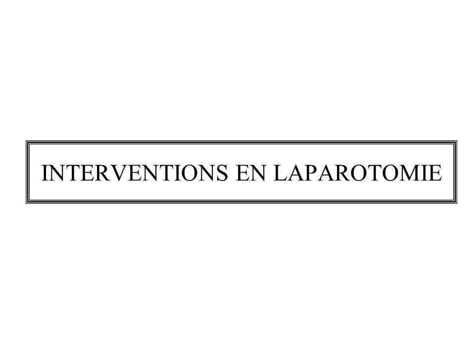 INTERVENTIONS EN LAPAROTOMIE