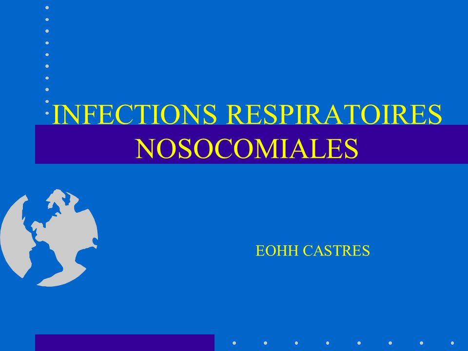 Infections respiratoires nosocomiales MECANISMES/colonisation 1° étape : Colonisation oropharyngée, des sinus et du tractus digestif haut par des bactéries provenant - soit de la flore digestive du patient - soit de lenvironnement ou des soins Réa Plus de PNO si colonisé (23%vs3%) 40% à J2/J3, 80% à J6 et 100% à J10 Johanson Ann Intern Med 1972