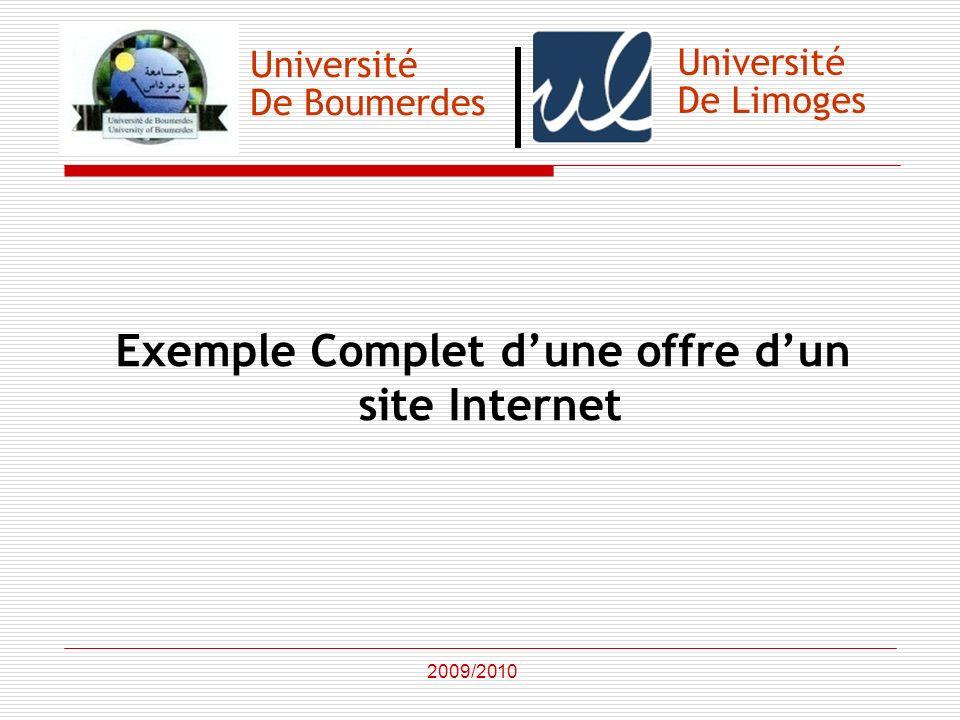 Université De Boumerdes Exemple Complet dune offre dun site Internet 2009/2010 Université De Limoges