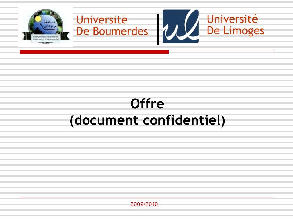 Université De Boumerdes Offre (document confidentiel) 2009/2010 Université De Limoges