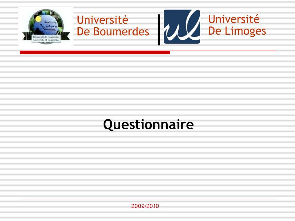 Université De Boumerdes Questionnaire 2009/2010 Université De Limoges