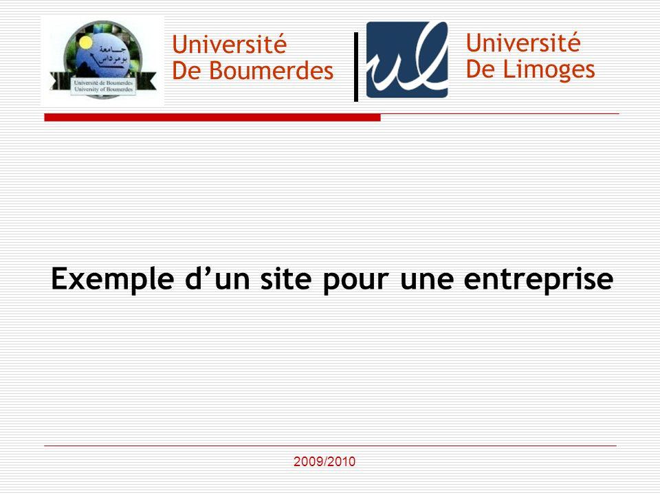 Université De Boumerdes Exemple dun site pour une entreprise 2009/2010 Université De Limoges