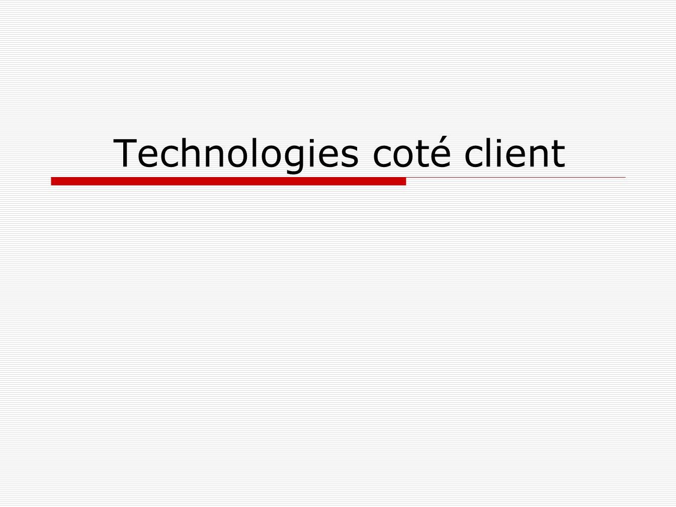 Technologies coté client