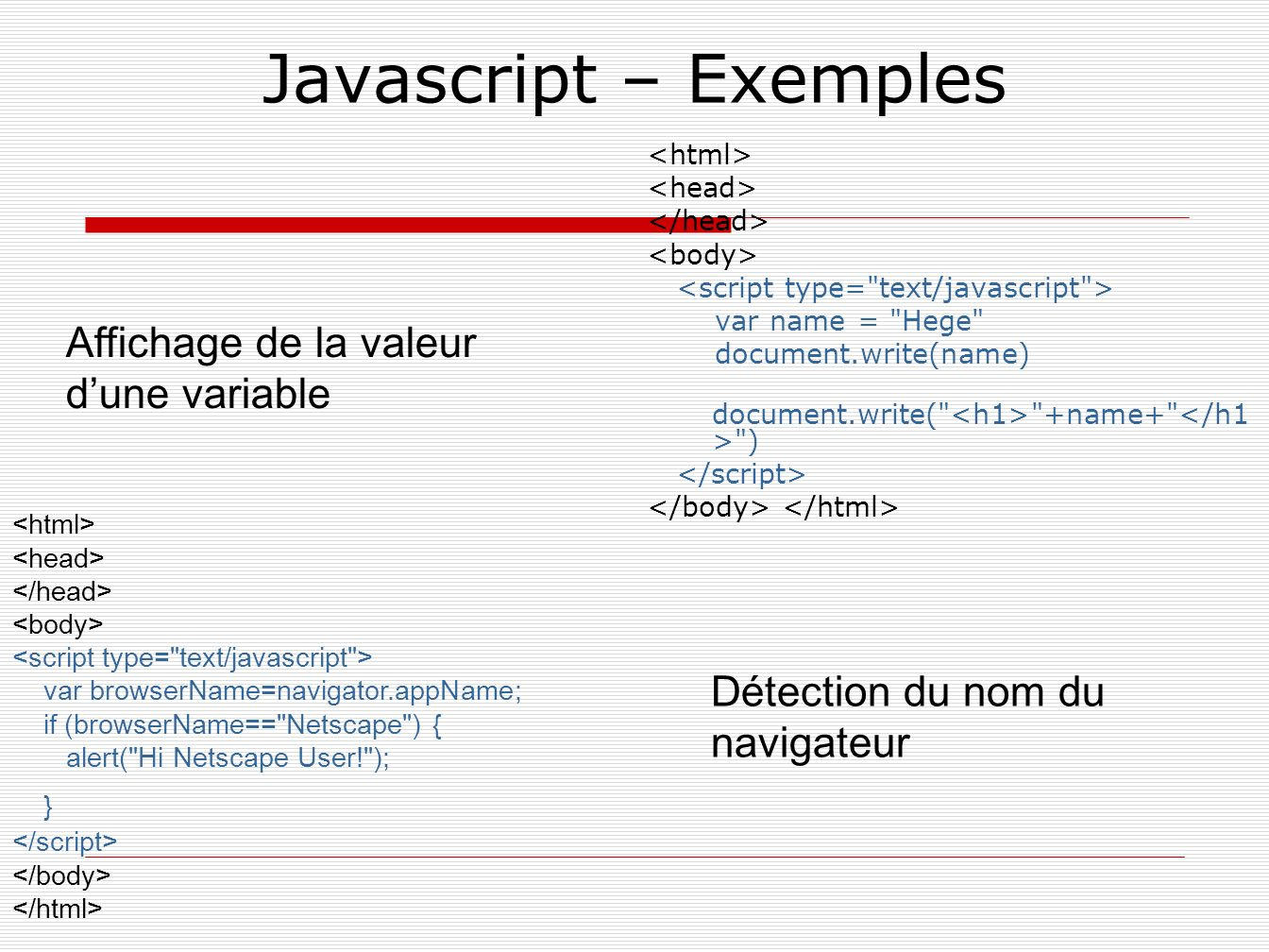 Javascript – Exemples var name =