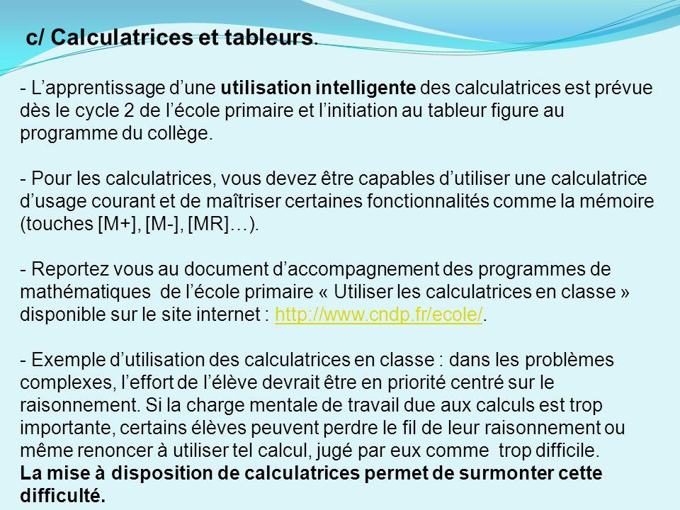 c/ Calculatrices et tableurs.