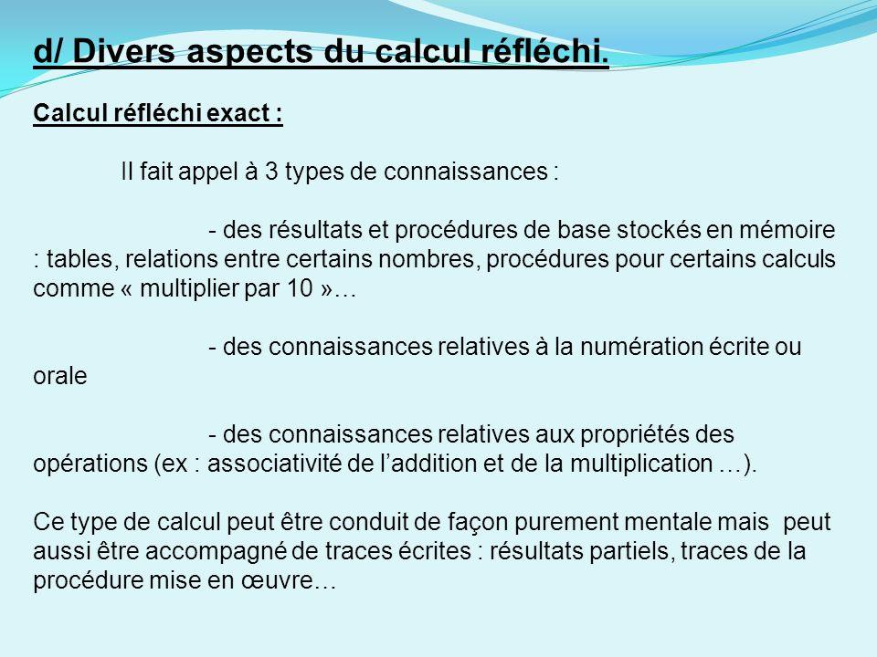 d/ Divers aspects du calcul réfléchi.