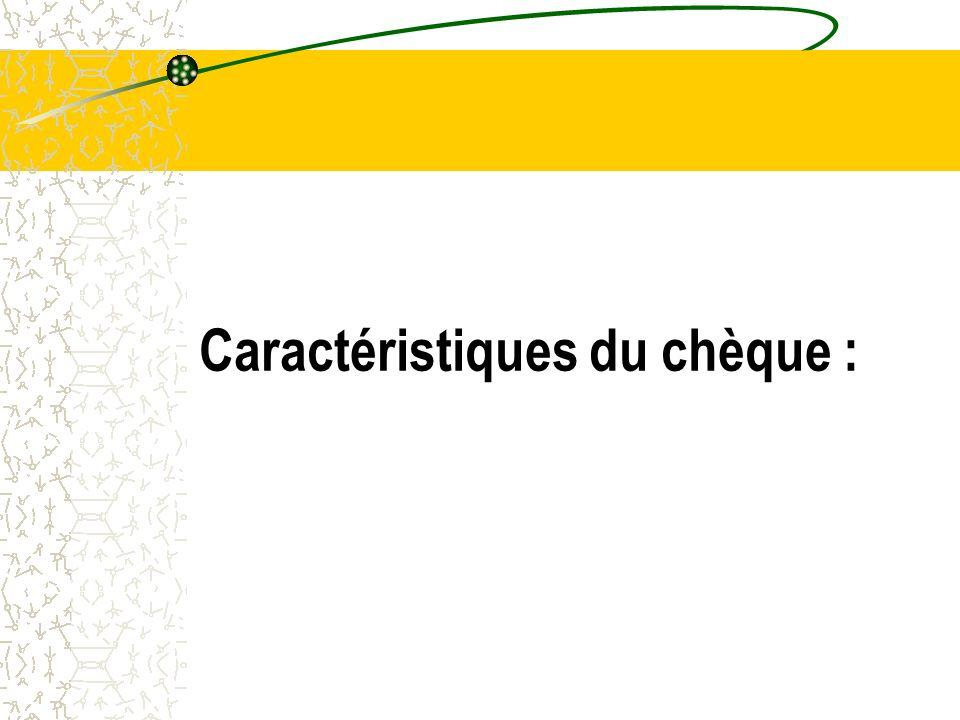 « Chèque certifié sous le n° …… conformément aux dispositions du Dahir du 01.08.96 portant loi n° 15-95 formant code de commerce.