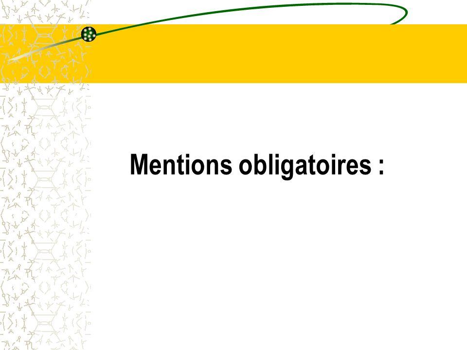 Mentions obligatoires :