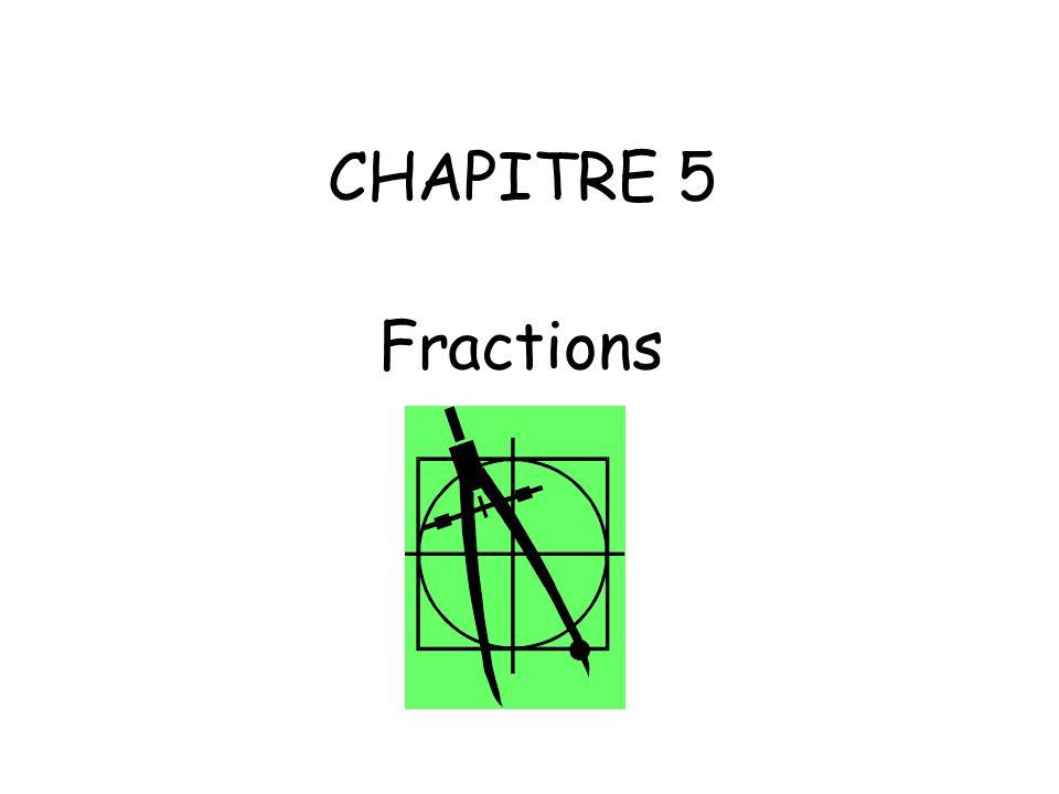CHAPITRE 5 Fractions