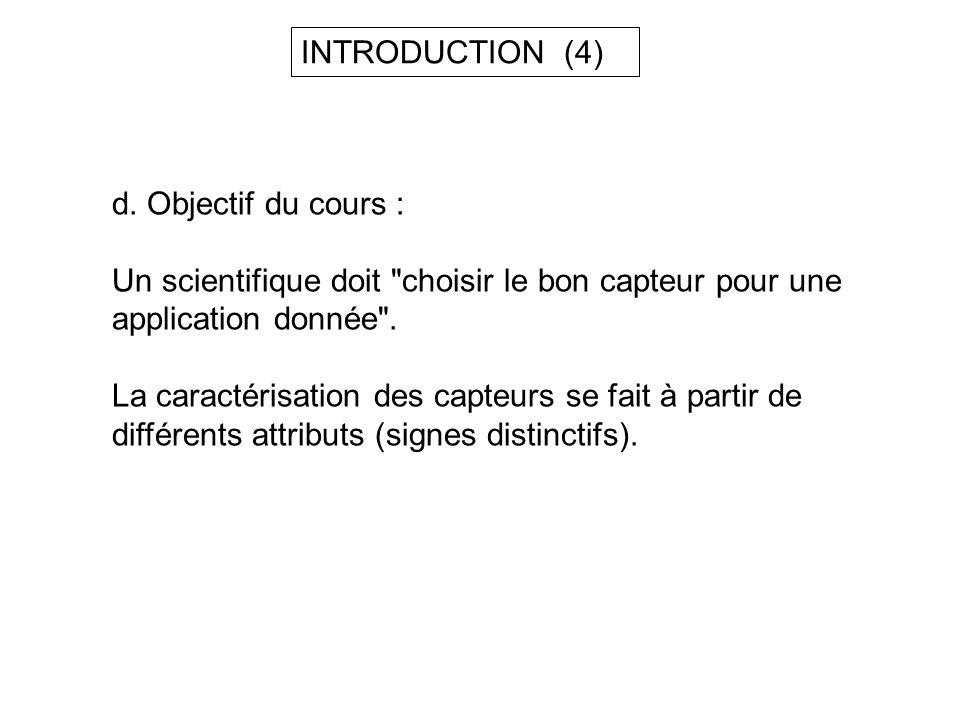 d. Objectif du cours : Un scientifique doit