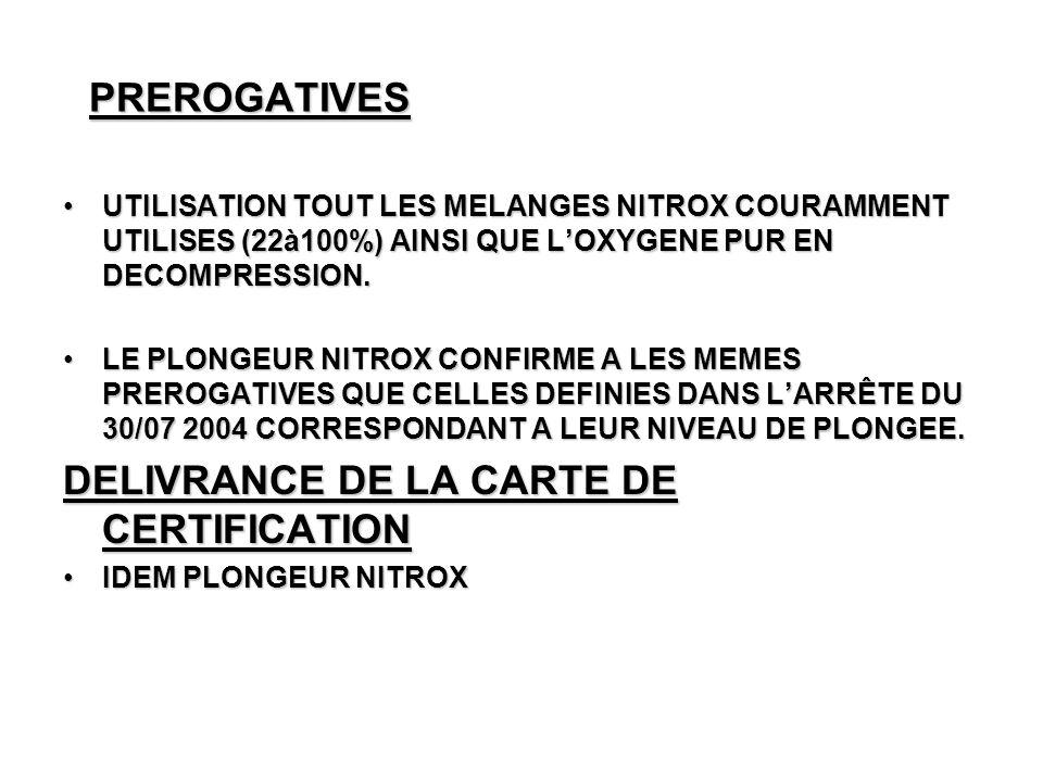 COMPETENCES PLONGEUR NITROX CONFIRME IDEM PLONGEUR NITRO (identification, contrôle, entretien) IDEM PLONGEUR NITRO (identification, contrôle, entretien) CONNAISSANCES APPROFONDIES DU MATÉRIEL NITROX CONNAISSANCES APPROFONDIES DU MATÉRIEL NITROX CONNAISSANCE DU MATÉRIEL O2 PUR CONNAISSANCE DU MATÉRIEL O2 PUR PARFAITE STABILISATION AUX PROFONDEURS MAX PREVUES PARFAITE STABILISATION AUX PROFONDEURS MAX PREVUES PALIER O2 PUR PALIER O2 PUR ORGANISATION ET CONDUITE,DU PROFIL DE PLONGEE,DU RETOUR,EVENTUELLEMENT CONSECUTIVES OU SUCCESSIVES ORGANISATION ET CONDUITE,DU PROFIL DE PLONGEE,DU RETOUR,EVENTUELLEMENT CONSECUTIVES OU SUCCESSIVES CHOIX DES MELANGES EN FONCTION DE LA PROFONDEUR CHOIX DES MELANGES EN FONCTION DE LA PROFONDEUR PLANIFICATION DUNE PLONGEE PLANIFICATION DUNE PLONGEE