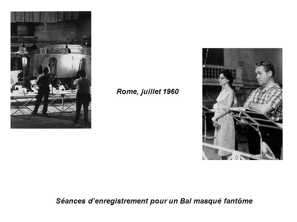 Rome, juillet 1960 Séances denregistrement pour un Bal masqué fantôme