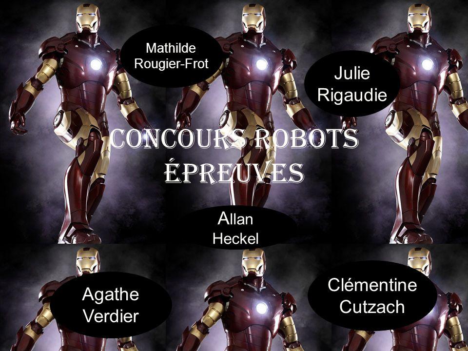 Concours robots épreuves Agathe Verdier Clémentine Cutzach A llan Heckel Mathilde Rougier-Frot Julie Rigaudie