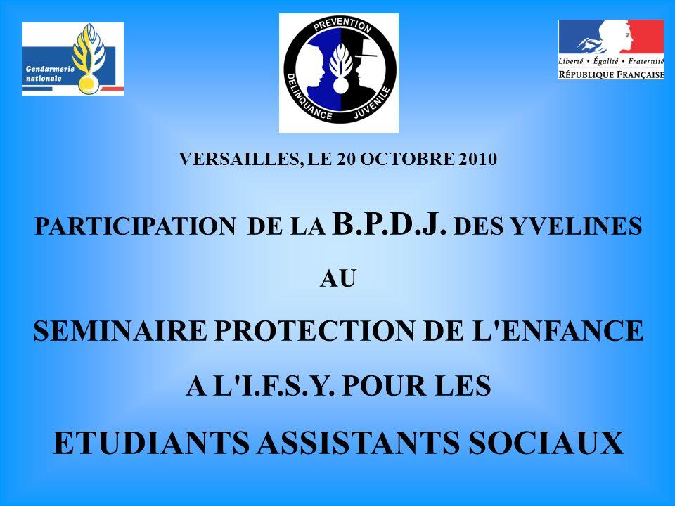 VERSAILLES, LE 20 OCTOBRE 2010 PARTICIPATION DE LA B.P.D.J.