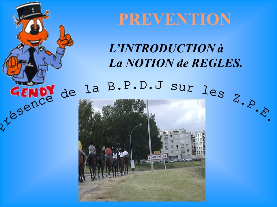 PREVENTION LINTRODUCTION à La NOTION de REGLES.