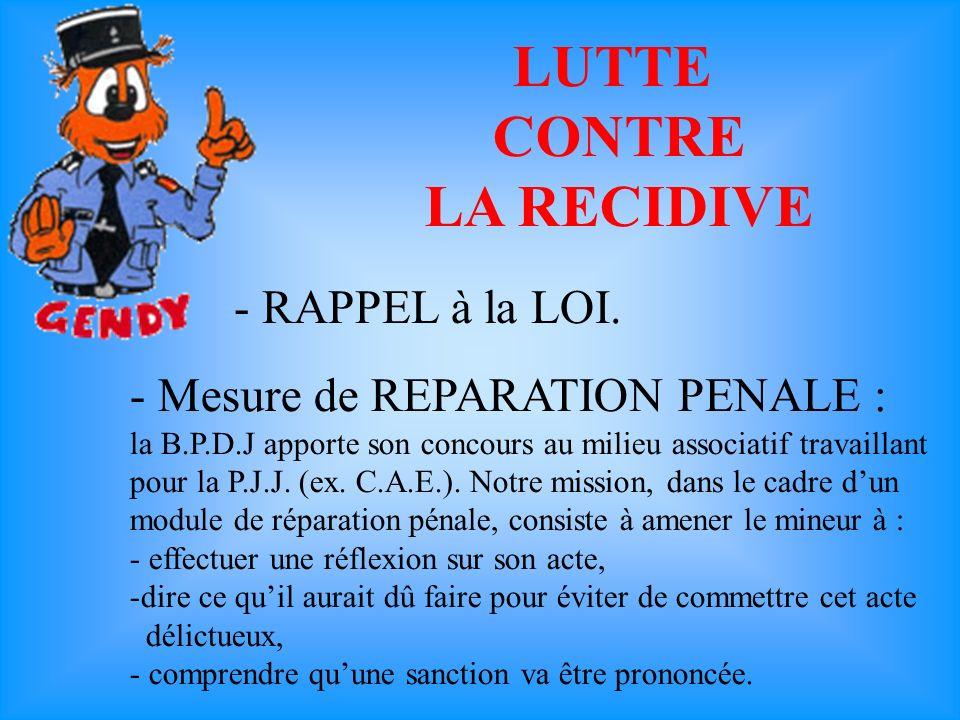 LUTTE CONTRE LA RECIDIVE - Mesure de REPARATION PENALE : la B.P.D.J apporte son concours au milieu associatif travaillant pour la P.J.J.