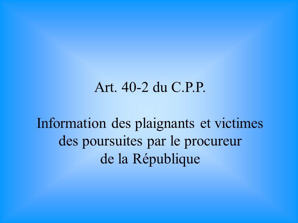 Art. 40-2 du C.P.P.