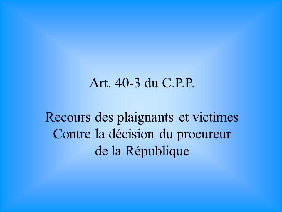 Art. 40-4 du C.P.P. Constitution de partie civile des plaignants et victimes.