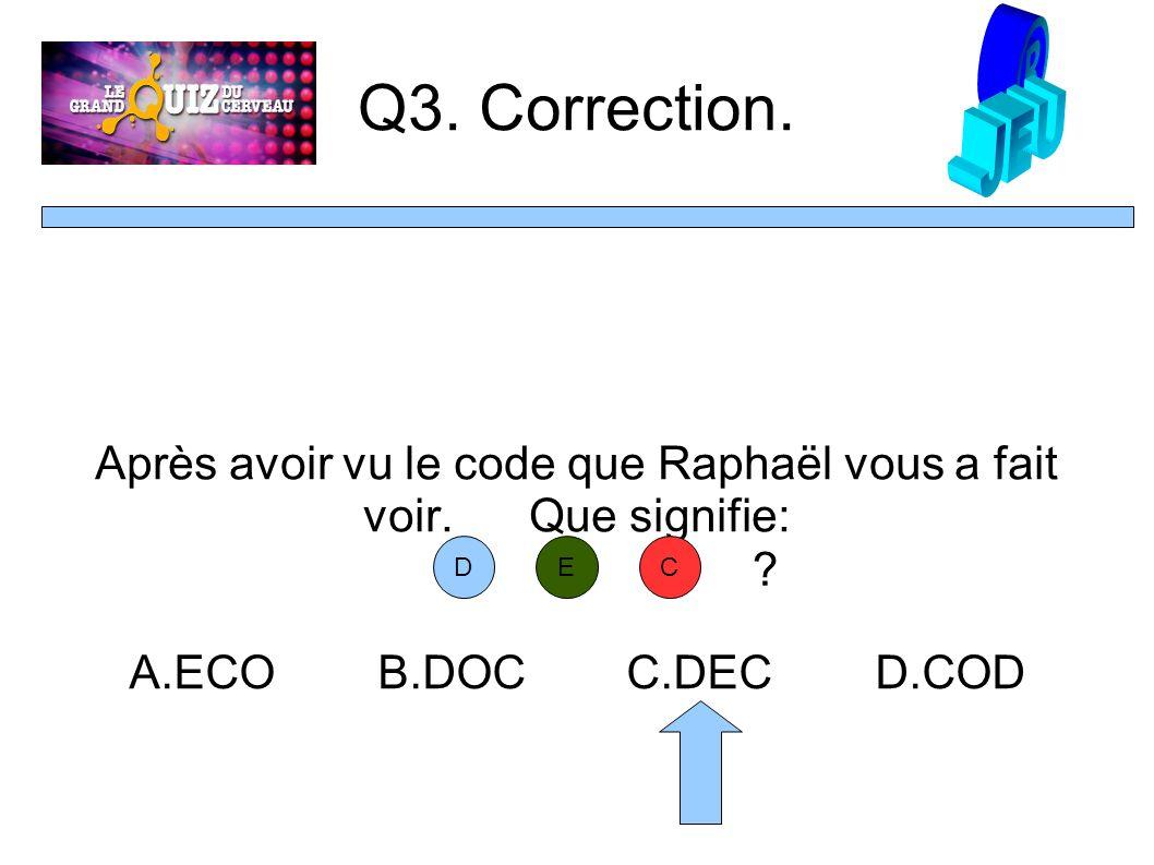 Q3. Correction.