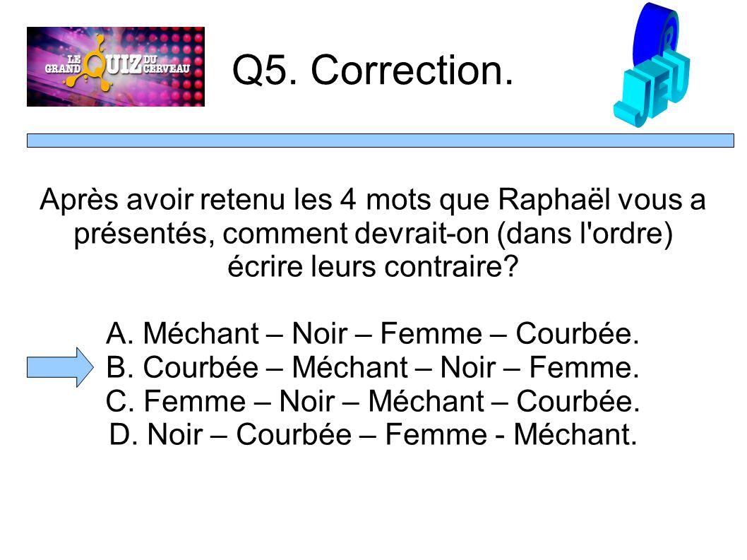 Q5. Correction.