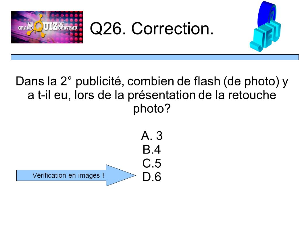 Q26. Correction.