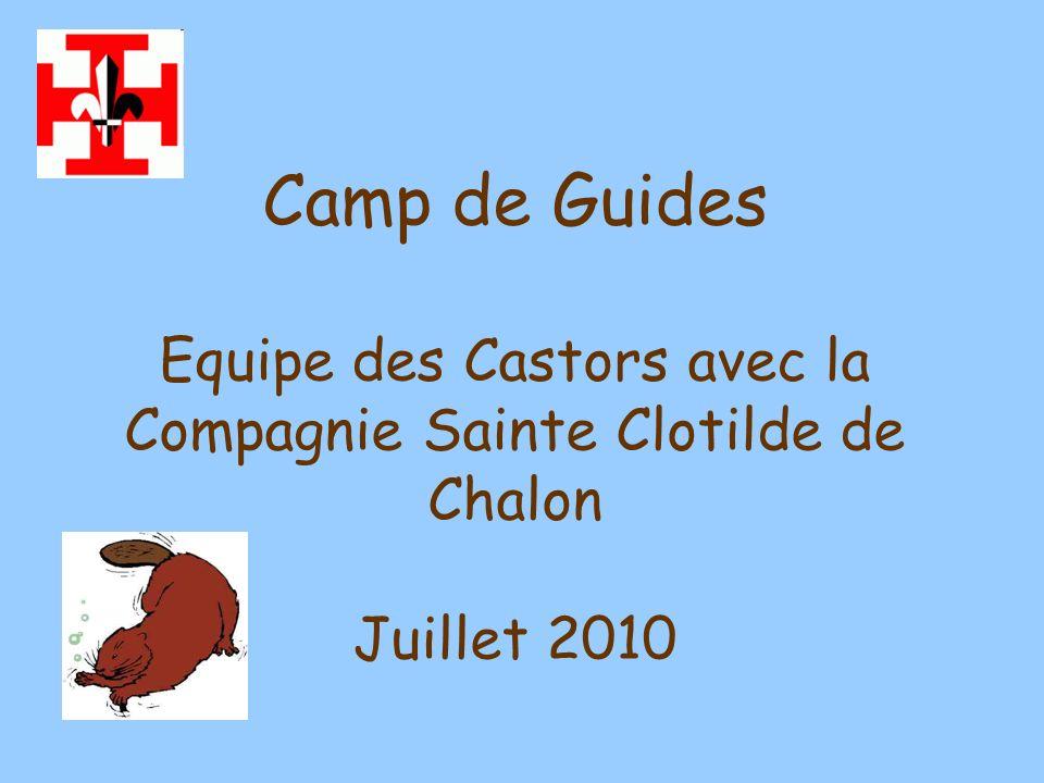 Camp de Guides Installations des Castors