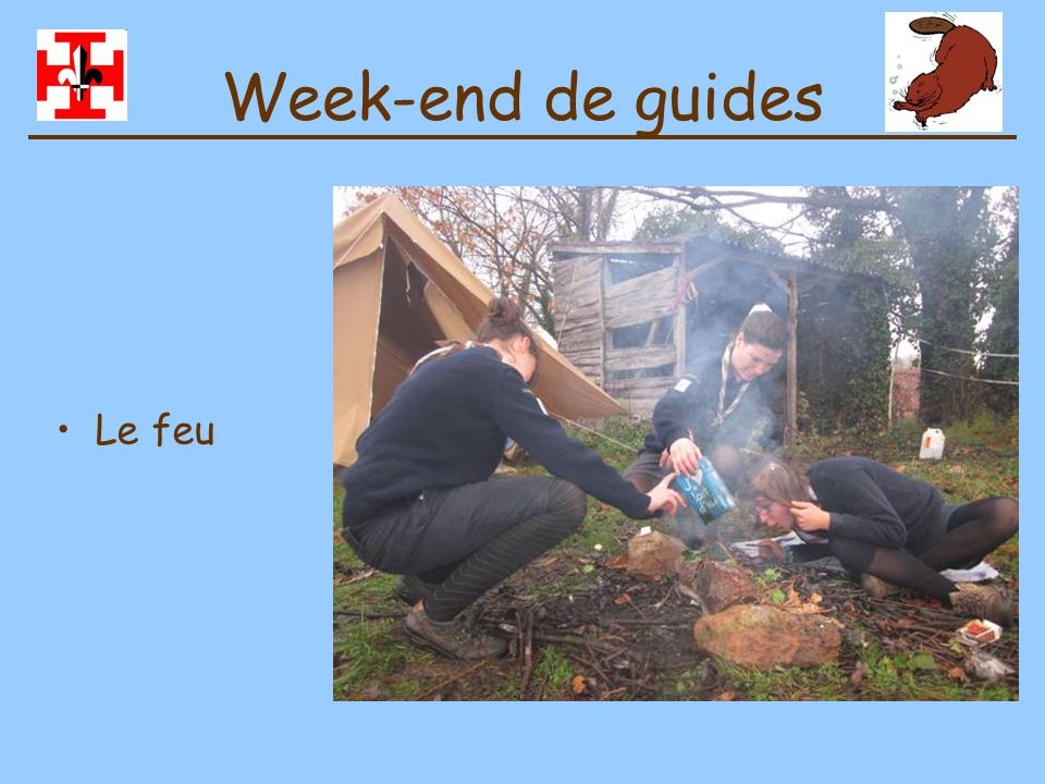 Week-end de guides Le feu
