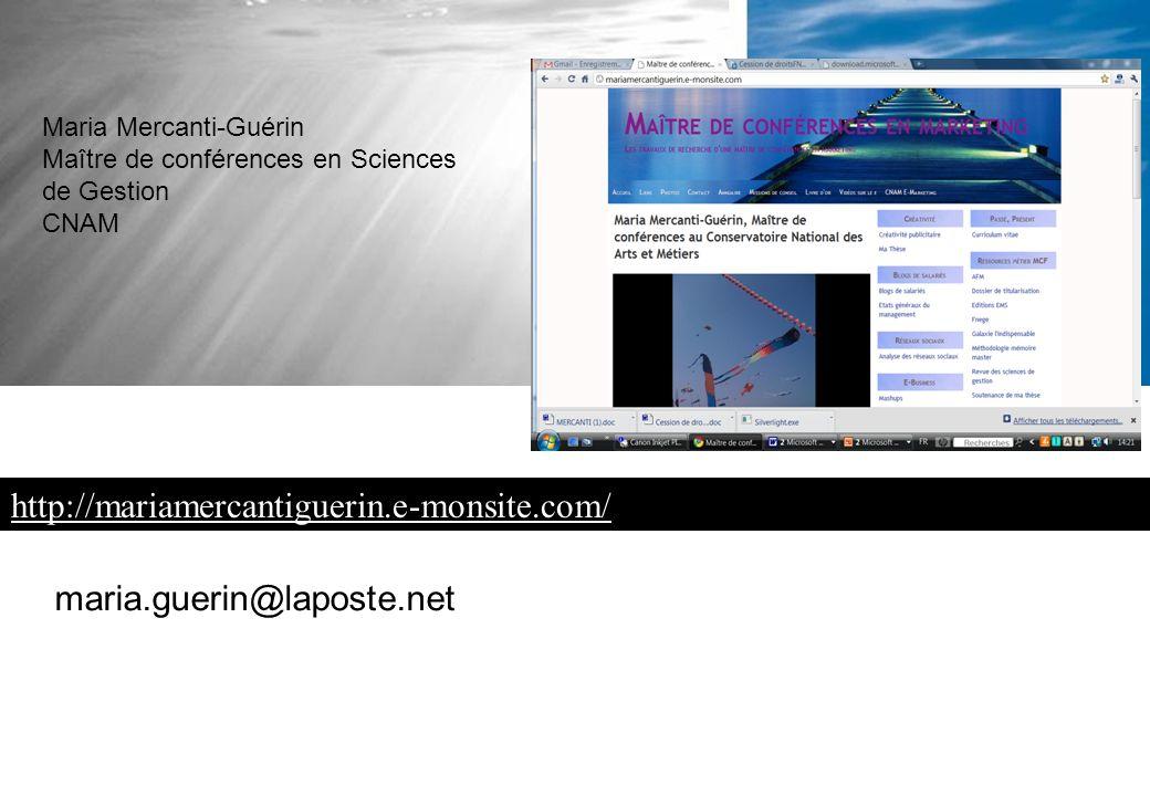 Maria Mercanti-Guérin Maître de conférences en Sciences de Gestion CNAM maria.guerin@laposte.net http://mariamercantiguerin.e-monsite.com/