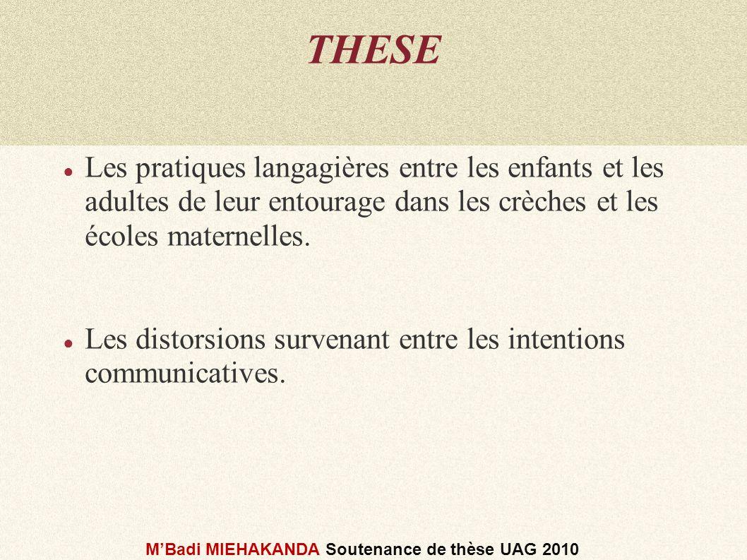 Les Pratiques langagières MBadi MIEHAKANDA Soutenance de thèse UAG 2010