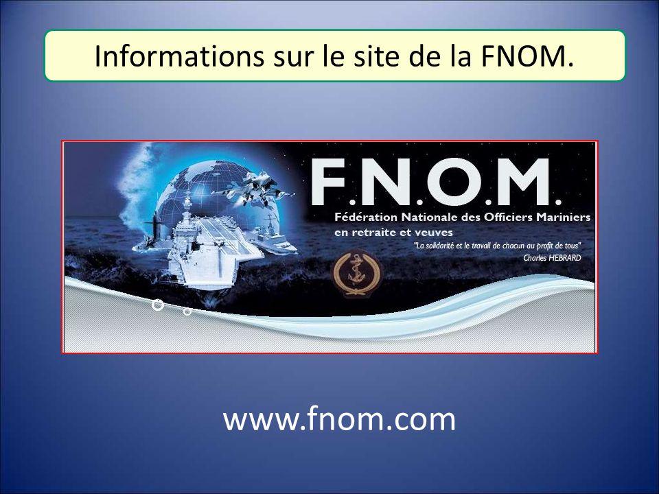 www.fnom.com Informations sur le site de la FNOM.