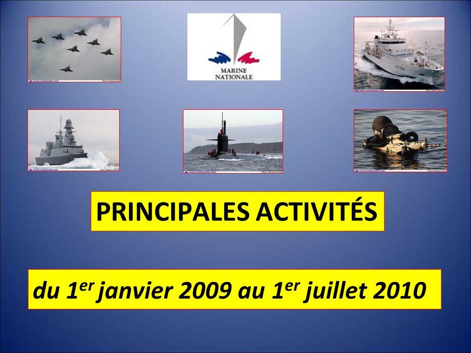 PRINCIPALES ACTIVITÉS du 1 er janvier 2009 au 1 er juillet 2010