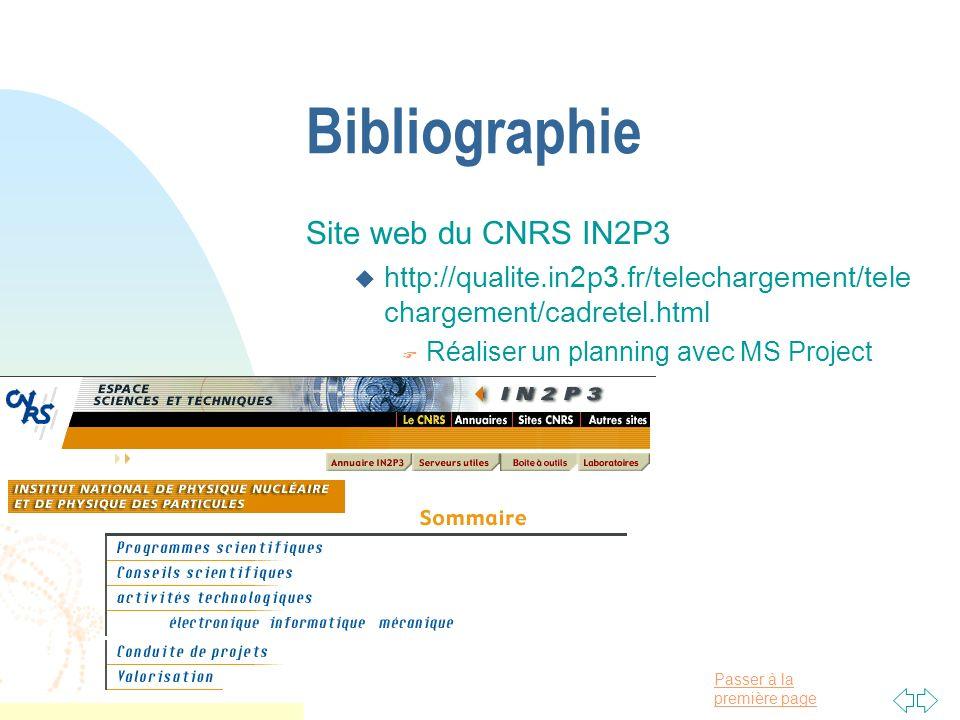 Passer à la première page Bibliographie Site web du CNRS IN2P3 u http://qualite.in2p3.fr/telechargement/tele chargement/cadretel.html F Réaliser un pl