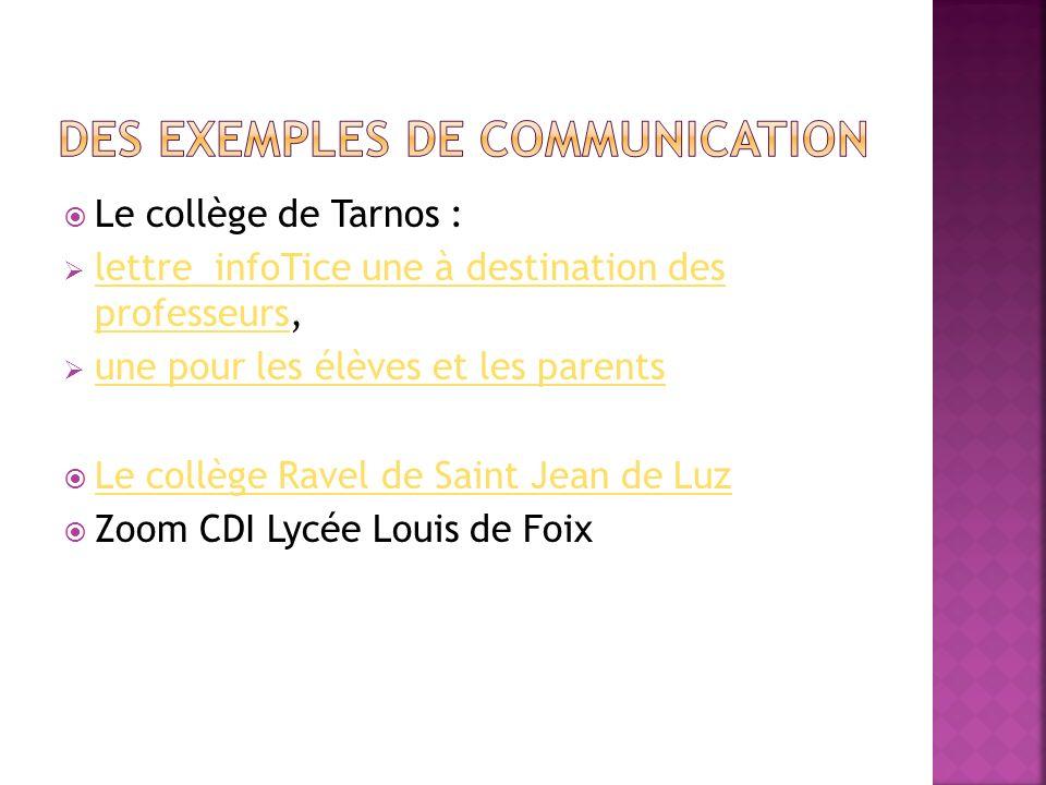 Le collège de Tarnos : lettre infoTice une à destination des professeurs, lettre infoTice une à destination des professeurs une pour les élèves et les