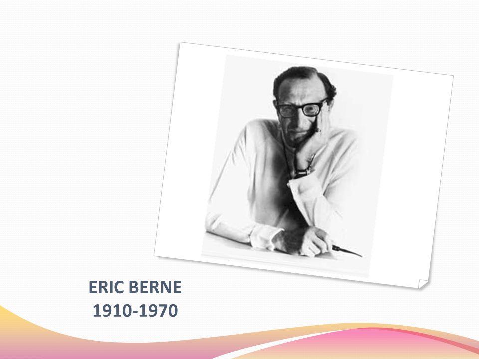 ERIC BERNE 1910-1970