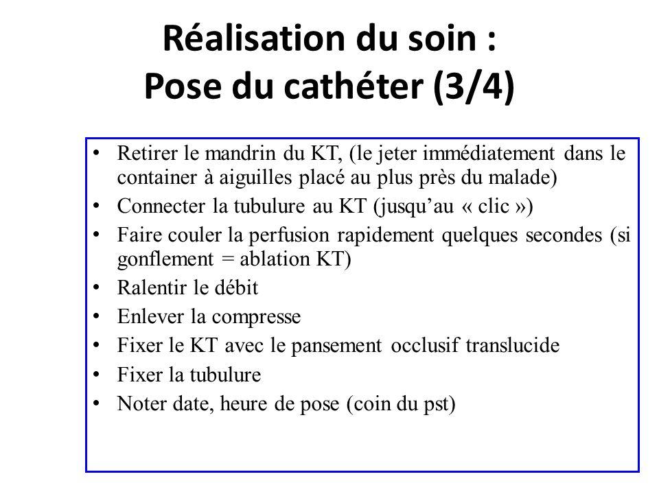 Retirer le mandrin du KT, (le jeter immédiatement dans le container à aiguilles placé au plus près du malade) Connecter la tubulure au KT (jusquau « c