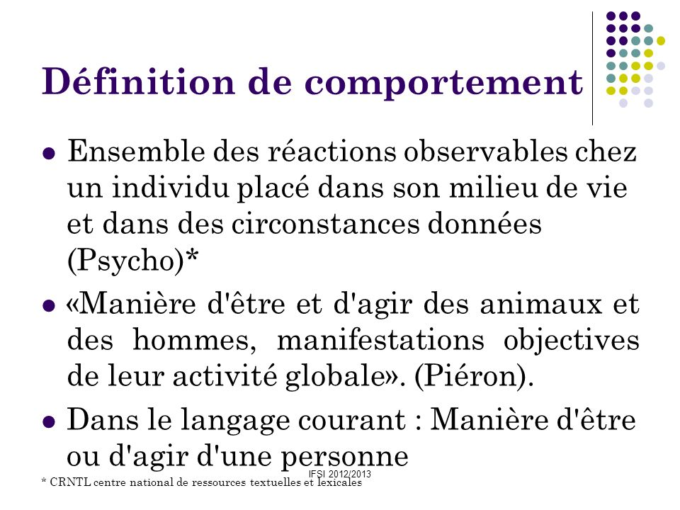 IFSI 2012/2013 A) La théorie maturationniste :A.