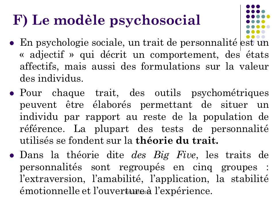 IFSI 2012/2013 En psychologie sociale, un trait de personnalité est un « adjectif » qui décrit un comportement, des états affectifs, mais aussi des fo