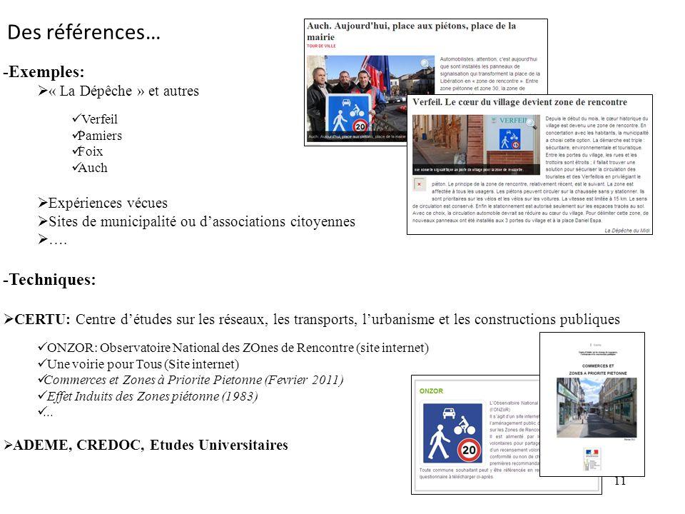 11 -Exemples: « La Dépêche » et autres Verfeil Pamiers Foix Auch Expériences vécues Sites de municipalité ou dassociations citoyennes ….