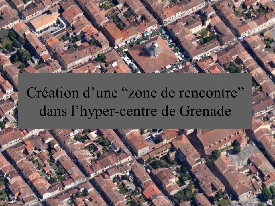6 Création dune zone de rencontre dans lhyper-centre de Grenade 6