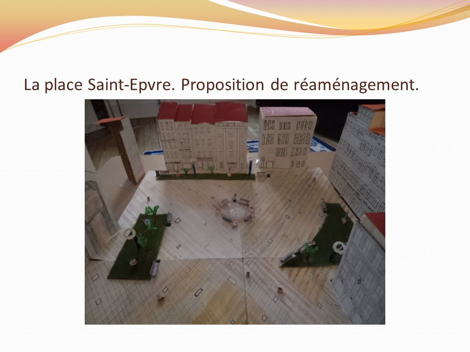 La place Saint-Epvre. Proposition de réaménagement.
