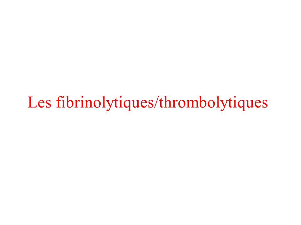 Les fibrinolytiques/thrombolytiques