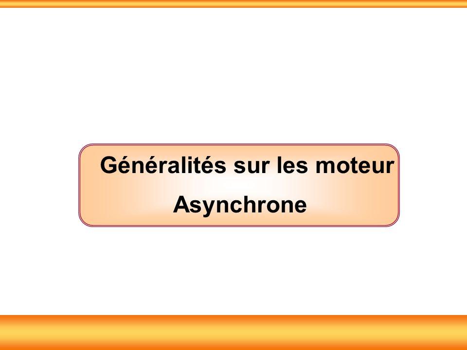 Généralités sur les moteur Asynchrone