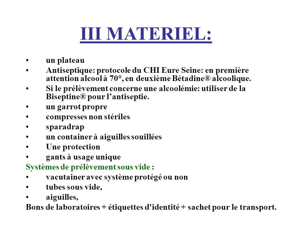 un plateau Antiseptique: protocole du CHI Eure Seine: en première attention alcool à 70°, en deuxième Bétadine® alcoolique.