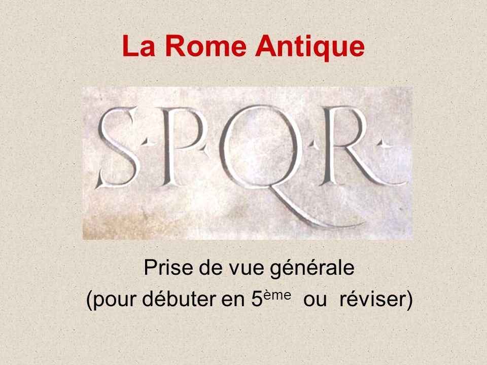 La Rome Antique Prise de vue générale (pour débuter en 5 ème ou réviser)