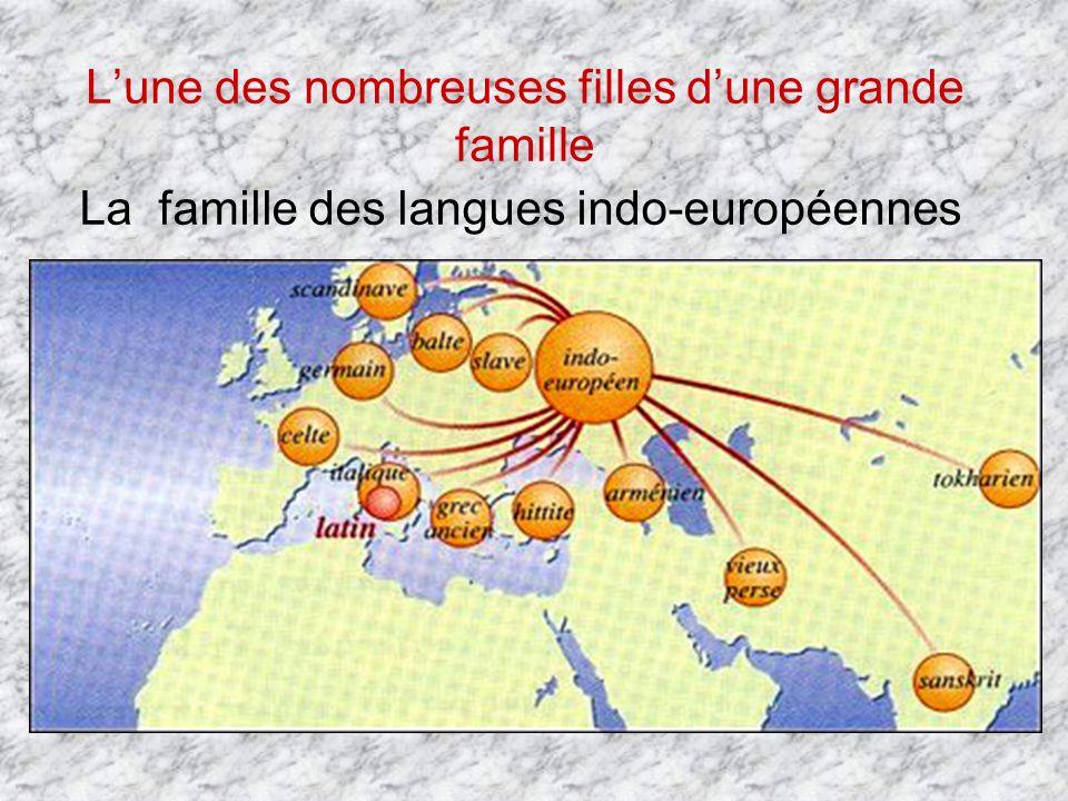 Lune des nombreuses filles dune grande famille La famille des langues indo-européennes