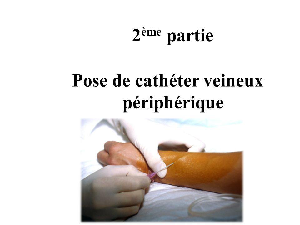 Définition Ponction dune veine périphérique dans des conditions d asepsie rigoureuse avec un cathéter court afin dobtenir un abord veineux continu.