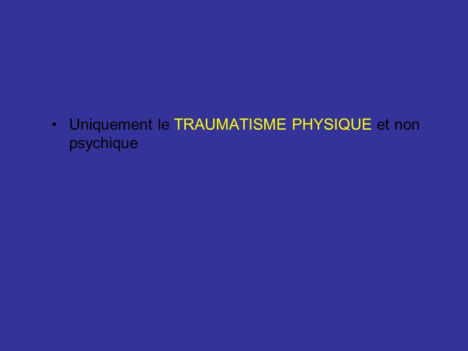 3 TYPES DATTEINTES –ORTHOPEDIQUE –CRANIENNE TRAUMATISME –VISCERALE POLYTRAUMATISME = association de 2 ou 3 trois atteintes + retentissement respiratoire et/ou circulatoire et/ou neurologique