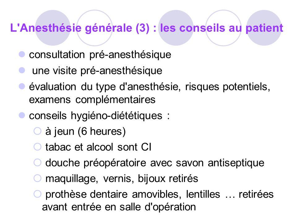 Avantages et inconvénients des anesthésiques par inhalation et IV